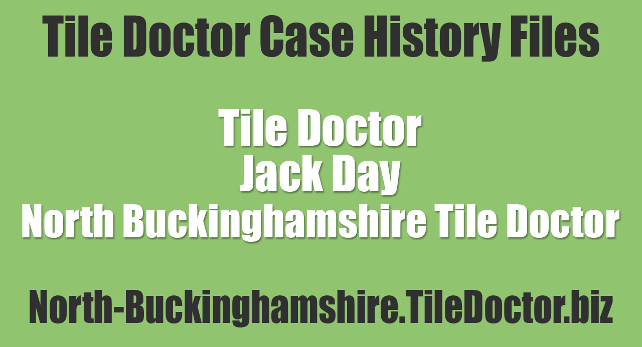 Jack-Day-North-Buckinghamshire-Tile-Doctor